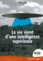 La vie vient d'une intelligence superieure