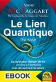 Le Lien Quantique (THE BOND) - EBOOK