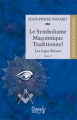 Le Symbolisme Maçonnique Traditionnel