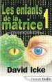 LES ENFANTS DE LA MATRICE - TOME 1