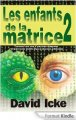 LES ENFANTS DE LA MATRICE - TOME 2