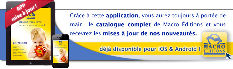 Notre catalogue est accessible sur smartphone et tablette : L'application - APP - Macro Editions